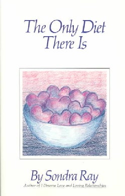 The Only Diet There Is (Paperback)