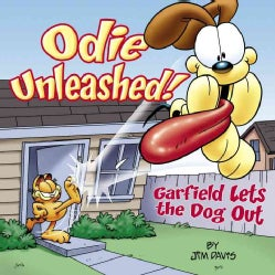 Odie Unleashed!: Garfield Lets The Dog Out (Paperback)