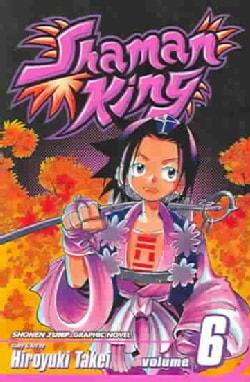 Shaman King 6: Road Trip To Izumo (Paperback)