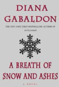 A Breath of Snow and Ashes (Hardcover)