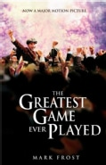 The Greatest Game Ever Played (Paperback)