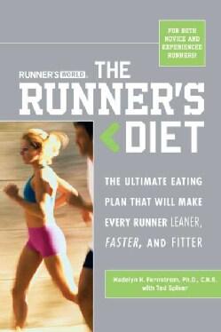 Runner's World The Runner's Diet: The Ultimate Eating Plan Thar Will Make Every Runner (and Walker) Leaner, Faste... (Paperback)