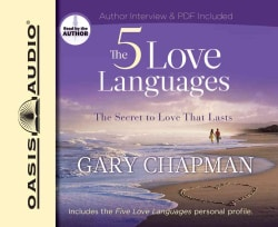 The Five Love Languages: How to Express Heartfelt Commitment to Your Mate (CD-Audio)