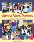 Literacy Work Stations: Making Centers Work (Paperback)