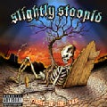 Slightly Stoopid - Closer To The Sun (Parental Advisory)