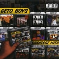 Geto Boys - Greatest Hits (Parental Advisory)