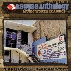 Various - Music Works Classics: The Gussie Clarke Story