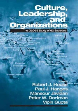 Culture, Leadership, and Organizations: The Globe Study of 62 Societies (Hardcover)