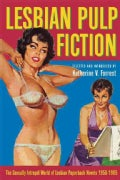 Lesbian Pulp Fiction: The Sexually Intrepid World Of Lesbian Paperback Novels 1950-1965 (Paperback)