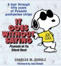 It Goes Without Saying: Peanuts At Its Silent Best (Hardcover)