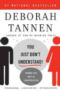 You Just Don't Understand: Women and Men in Conversation (Paperback)