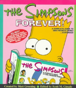 The Simpsons Forever!: A Complete Guide to Our Favorite Family Continued (Paperback)