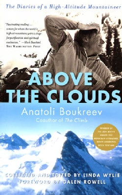 Above the Clouds: The Diaries of a High-Altitude Mountaineer (Paperback)