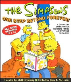 The Simpsons One Step Beyond Forever: A Complete Guide To Our Favorite Family...continued Yet Again (Paperback)