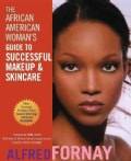 The African American Woman's Guide to Successful Makeup and Skincare (Paperback)