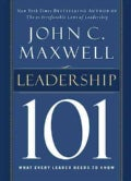 Leadership 101: What Every Leader Needs to Know (Hardcover)