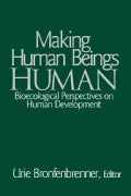 Making Human Beings Human (Paperback)