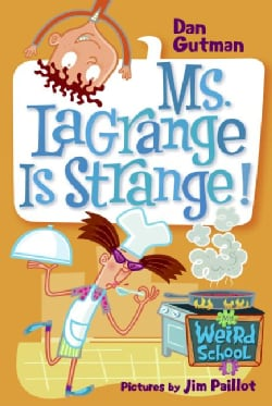 Ms. Lagrange Is Strange! (Paperback)