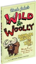 Uncle John's Wild & Woolly Bathroom Reader for Kids Only! (Paperback)