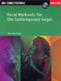 Vocal Workouts For The Contemporary Singer: Vocal technique/Performance