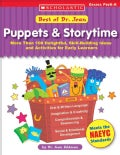 Puppets & Storytime: More Than 100 Delightful, Skill-Building Ideas and Activities for Early Learners (Paperback)