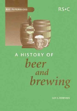 A History of Beer and Brewing (Paperback)