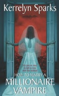 How To Marry A Millionaire Vampire (Paperback)