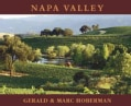 Napa Valley: Photographs Celebrating The Pride Of America's Wine Country (Hardcover)