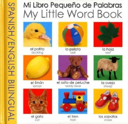 Mi Libro Pequeno de Palabras / My Little Bilingual Word Book (Board book)