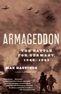 Armageddon: The Battle For Germany, 1944-1945 (Paperback)