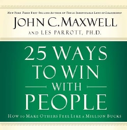 25 Ways To Win With People: How To Make Others Feel Like A Million Bucks (CD-Audio)
