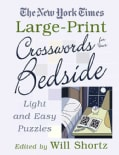 The New York Times Large-print Crosswords for Your Bedside: Light and Easy Puzzles (Paperback)