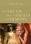 The Truth About Angels And Demons (Paperback)
