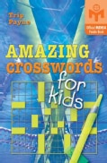Amazing Crosswords For Kids (Paperback)