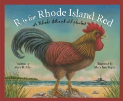 R Is For Rhode Island Red: A Rhode Island Alphabet (Hardcover)