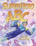 Superhero Abc (Hardcover)