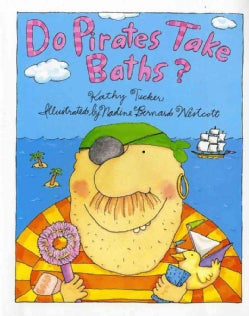 Do Pirates Take Baths? (Paperback)