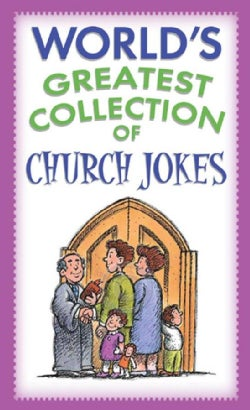 The Worlds Greatest Collection of Church Jokes (Paperback)