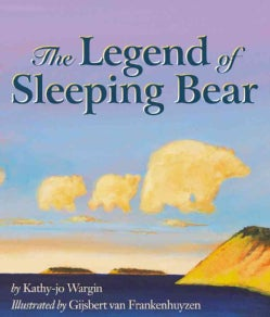 The Legend of Sleeping Bear (Hardcover)