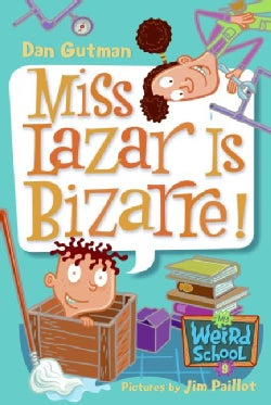 Miss Lazar Is Bizarre! (Paperback)