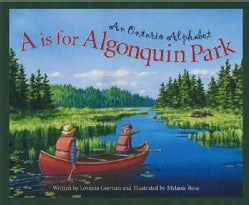 A Is for Algonquin: An Ontario Alphabet (Hardcover)