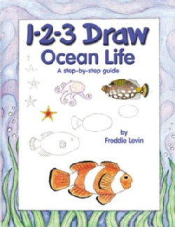 1-2-3 Draw Ocean Life: A Step-by-step Guide (Paperback)