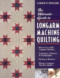 The Ultimate Guide to Longarm Machine Quilting: How to Use Any Longarm Machine : Techniques, Patterns & Pantograp... (Paperback)