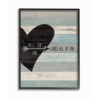 Stupell 'All of Me Loves All Of You Distressed Heart' Framed Giclee Texturized Art