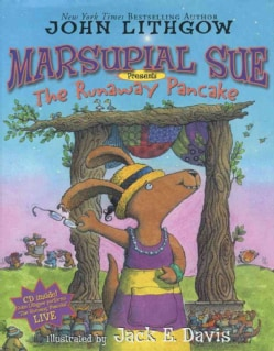 Marsupial Sue Presents: The Runaway Pancake (Hardcover)