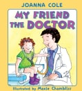 My Friend the Doctor (Hardcover)