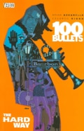 100 Bullets 8: The Hard Way (Paperback)