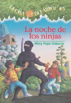 La Noche De Las Ninjas / Night Of The Ninjas (Paperback)
