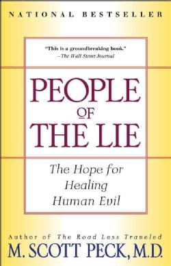 People of the Lie: The Hope for Healing Human Evil (Paperback)