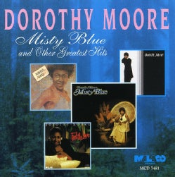 Dorothy Moore - Misty Blue & Other Hits